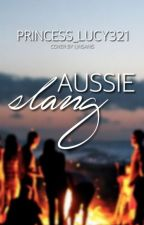 Aussie slang by Princess_Lucy321