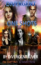 Divergent: One Shots by TheZanyBookworm
