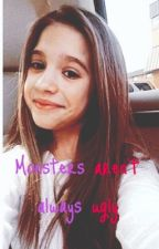 Monsters aren't always ugly- a dance moms fanfic by smilingforlovato