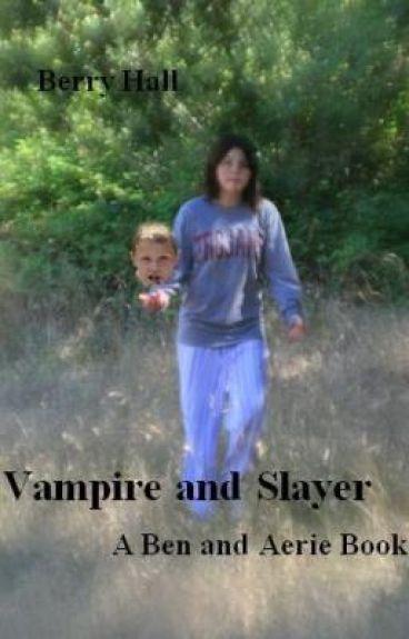 Vampire and Slayer