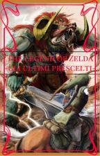 The legend of Zelda: Gli ultimi prescelti by GabLink100
