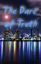 The Dare of Truth [slash] by Arcaniel