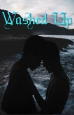 Washed Up ~ A Gay Love Story by GummiStories