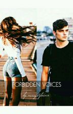 Forbidden Voices [MAJOR EDITING] by narrystylesxx