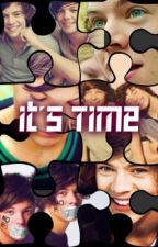 It's Time (Wrong Number Sequel) *Completed* by 1DFan86