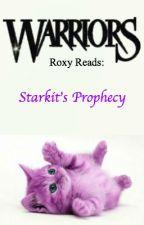 Roxy Reads: Starkit's Prophecy by Roxy_Universe