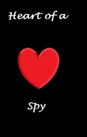 Heart of a spy