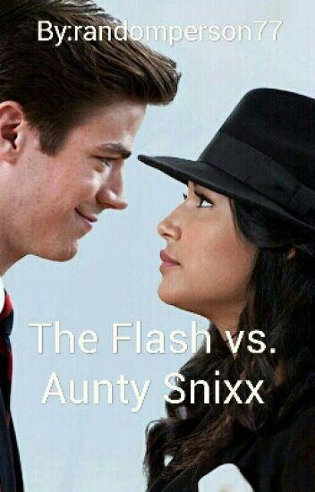 The Flash Vs. Aunty Snixx