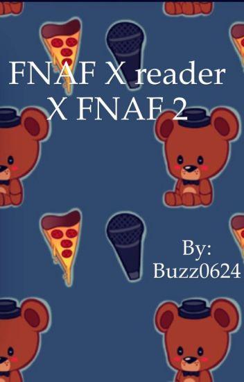 1-Shot FNAF x reader x FNAF 2