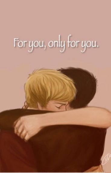 For You, Only For You