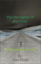 The struggles of survival by AlexThrift