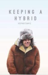 Keeping A Hybrid (One Direction AU ) by KeepingItSimple