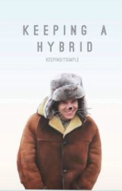 Keeping A Hybrid (One Direction AU ) by KeepingItSimple