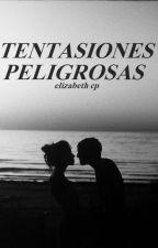 TENTACIONES PELIGROSAS by paula_correa123