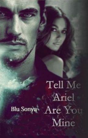 Tell Me Ariel, Are You Mine? by BluSonya