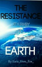 The Resistance 2: Journey To Earth by Sara_likes_fire_