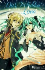 Our Forbidden Love: A Lenku Fanfiction {Vocaloid} by ArielLynn1014