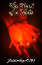 The Heart of a Mate (Alpha/Omega Book 3/3) [Boy/Boy] - 2013 by GothicAngel1205