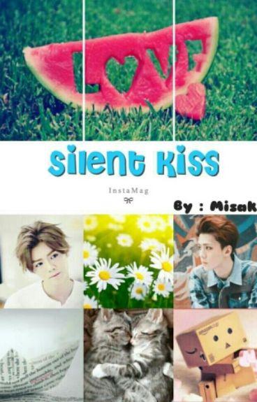 Silent Kiss
