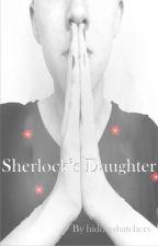 Sherlock's Daughter by hiddlesbatchers