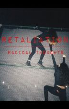 Retaliation by radicalthoughts