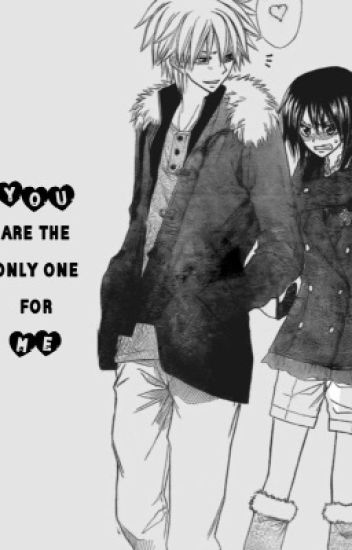 You Are The Only One For Me (A Kaichou Wa Maid-Sama! Fanfiction)