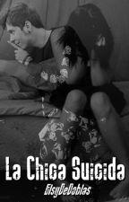 La Chica Suicida (Rubius y tu) by ElsyDeDoblas
