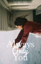 Always Only You: A Bradley Will Simpson Fanfic by SheOnceLoved