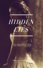 Hidden Lies by xxk33pxcalmxx