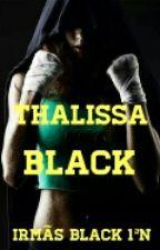 Thalissa Black - irmãs Black 1ªN by Vi_Lakoff