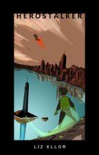 Hero Stalker by ElizabethEllor