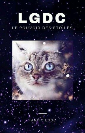 LGDC:Le Pouvoir Des Étoiles [ARRET] by Fan_De_LGDC