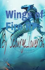 Wings of Fire RP (Closed) by Scourge_lover156