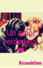 Un Amor Verdadero.♥ by avalefans