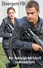 Divergent FBI by asheymitch