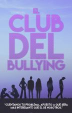 El club del bullying by AloneG1rl