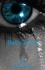 Bully Proof by hhcsisters