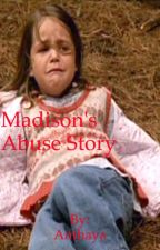 Madison's Abuse Story by Aria1242