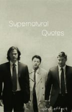 Supernatural Quotes by spiral_effect