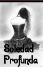 Soledad Profunda by AslyMejia