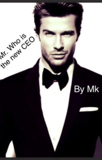 Mr. Who is the new CEO