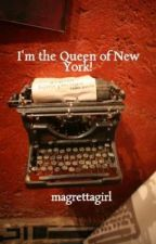 I'm the Queen of New York! by magrettagirl