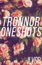 Tronnor oneshots by melletsbix