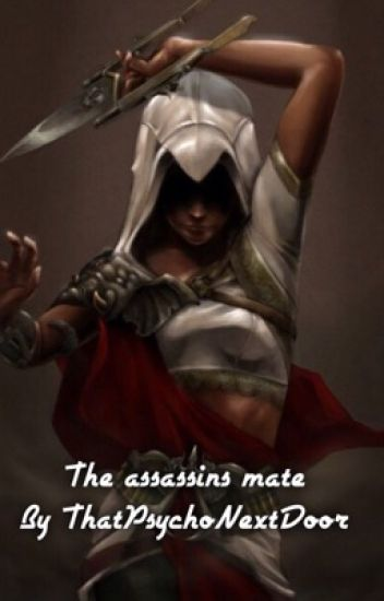 The Assassin Mate
