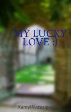 MY LUCKY LOVE :) (ONE SHOT) by KamylMarasigan