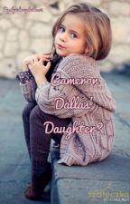 Cameron Dallas' Daughter? by lyndseydallas2