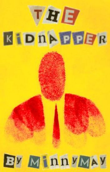 The Kidnapper -ON HOLD-