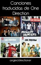 Canciones traducidas de One Direction by angieddirectioner