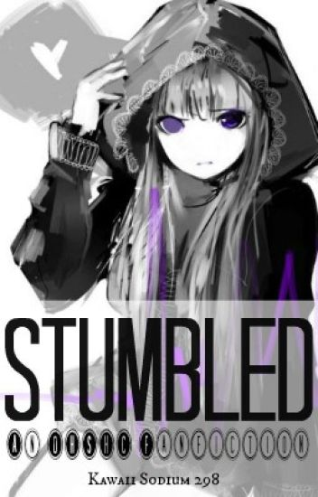 Stumbled (An OHSHC Fanfiction)