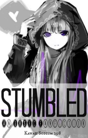 Stumbled (An OHSHC Fanfiction)